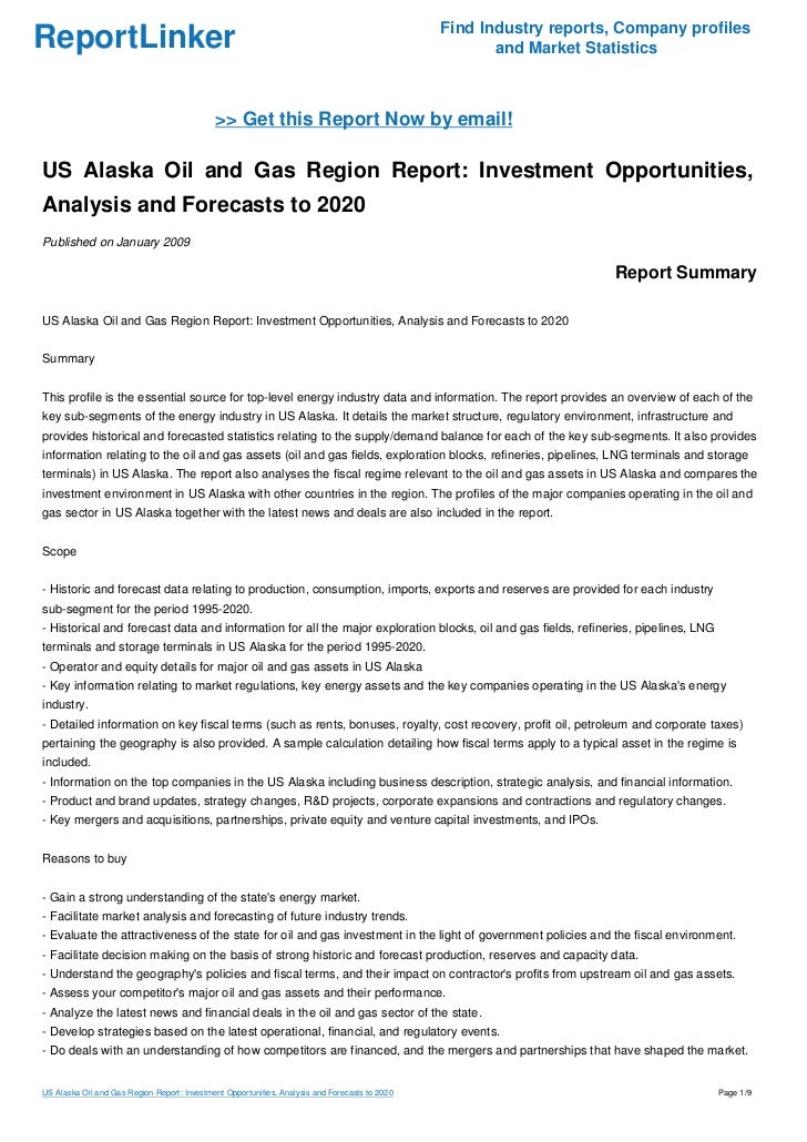 US Alaska Oil and Gas Region Report: Investment Opportunities, Analysis and Forecasts to 2020