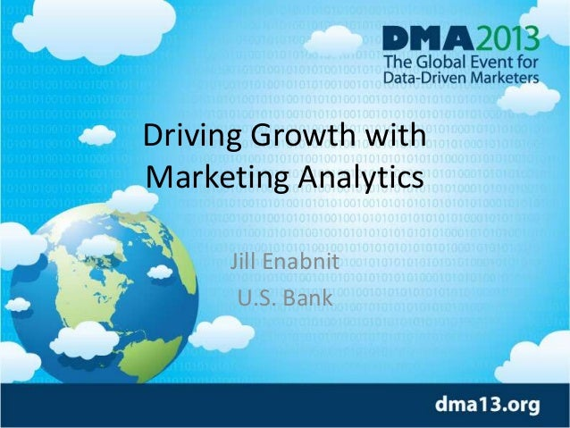 Driving Growth with  Marketing Analytics