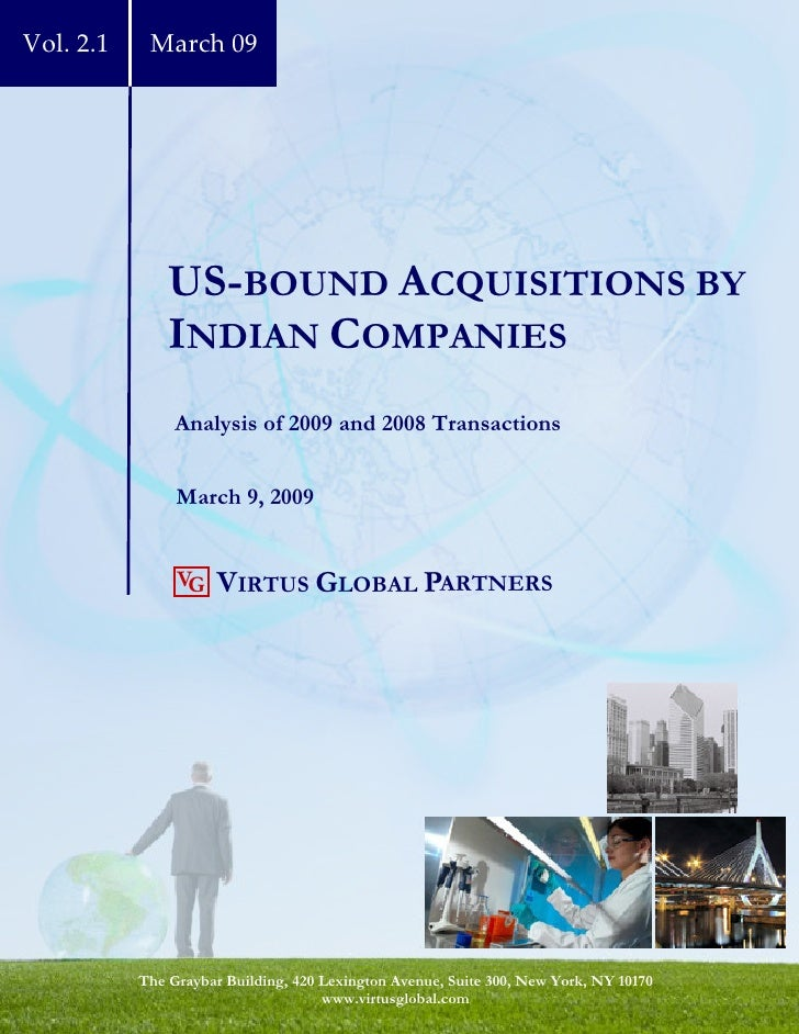 Vol. 2.1    March 09                    US-BOUND ACQUISITIONS BY                INDIAN COMPANIES                 Analysis ...