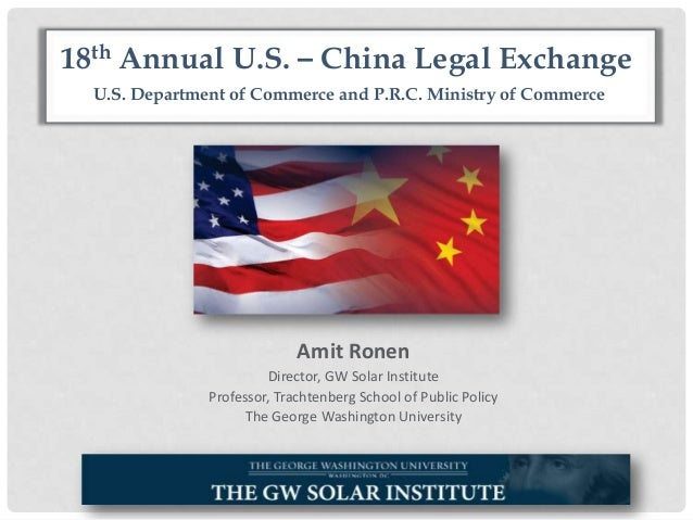 Amit Ronen Director, GW Solar Institute Professor, Trachtenberg School of Public Policy The George Washington University U...