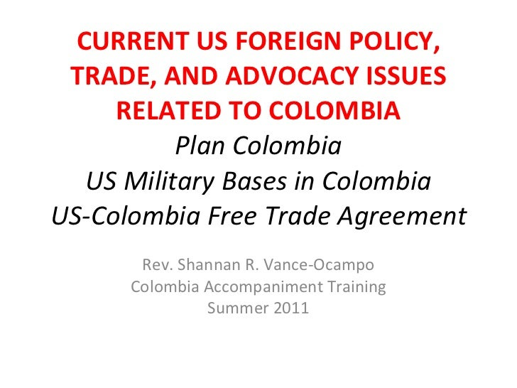 US-Colombia Foreign Policy--Colombia Accompaniment Training Summer 2011