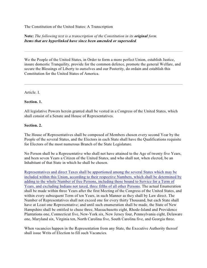 The Constitution of the United States: A Transcription    ote: The following text is a transcription of the Constitution i...