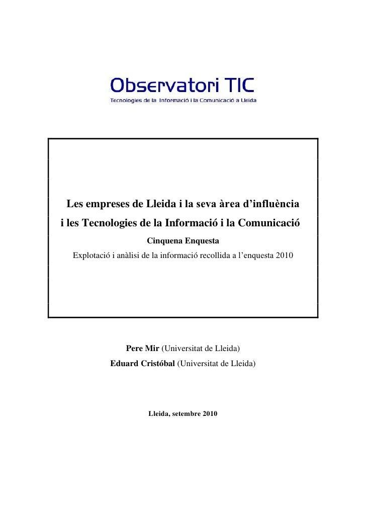 Les empreses de Lleida i la seva àrea d'influènciai les Tecnologies de la Informació i la Comunicació                     ...