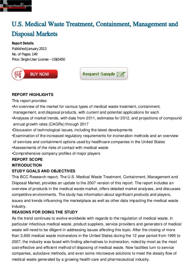 U.S. Medical Waste Treatment, Containment, Management andDisposal MarketsReport Details:Published:January 2013No. of Pages...
