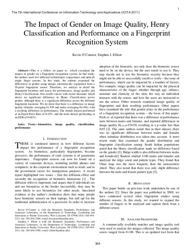 (2011) The Impact of Gender on Image Quality, Henry Classification and Performance on a Fingerprint Recognition System