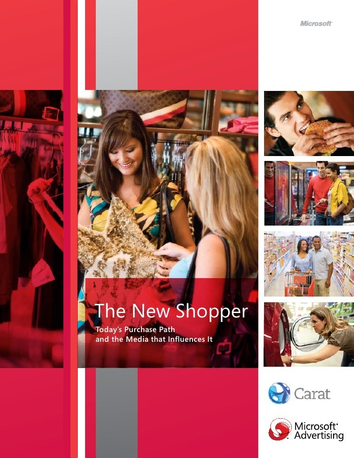 The New ShopperToday's Purchase Pathand the Media that Influences It