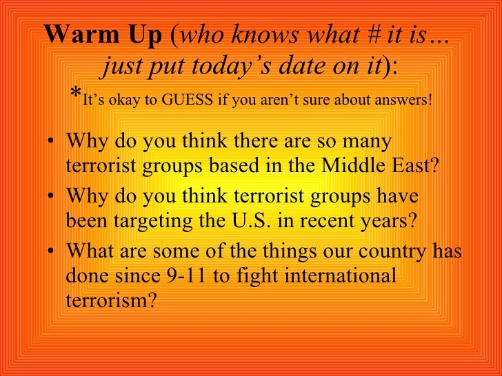Warm Up  ( who knows what # it is…  just put today's date on it ): * It's okay to GUESS if you aren't sure about answers! ...