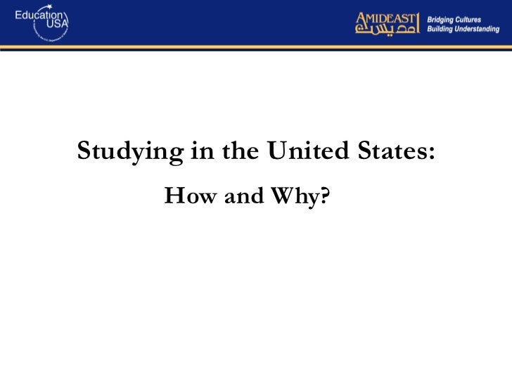 Studying in the United States: How and Why?