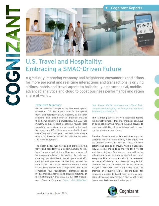 U.S. Travel and Hospitality:Embracing a SMAC-Driven FutureA gradually improving economy and heightened consumer expectatio...