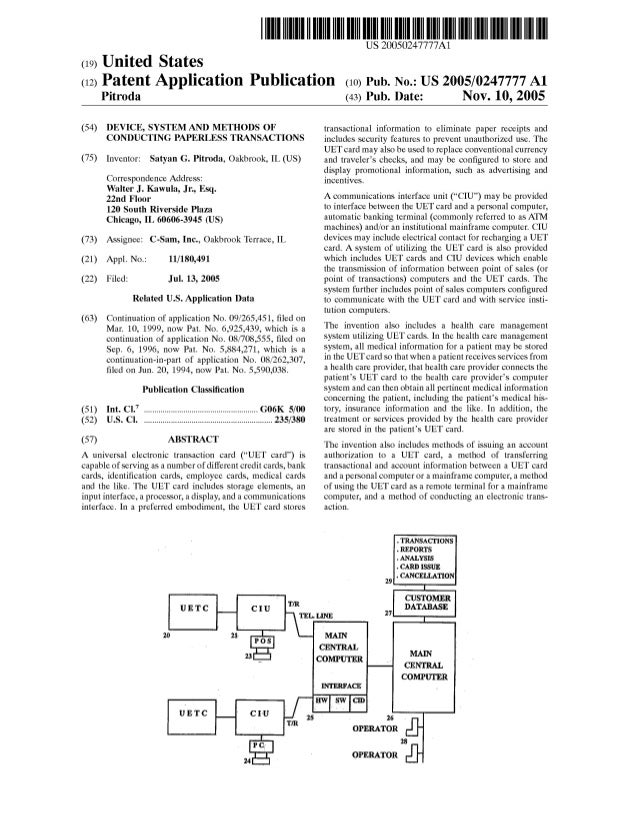 US 20050247777A1 (12) Patent Application Publication (10) Pub. No.: US 2005/0247777 A1 (19) United States Pitroda (43) Pub...
