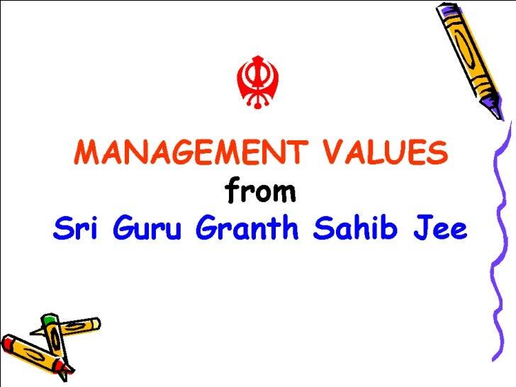 Management Values from Sri Guru Granth Sahib Jee