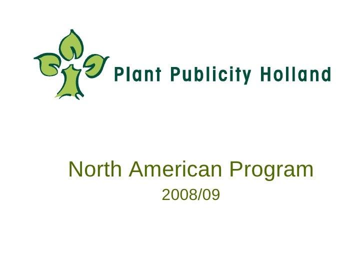 North American Program         2008/09