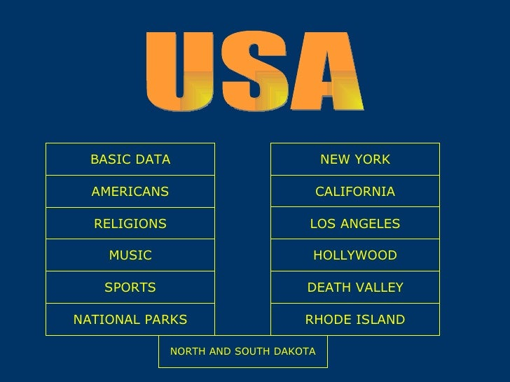 HOLLYWOOD NEW YORK BASIC DATA DEATH VALLEY NATIONAL PARKS RHODE ISLAND CALIFORNIA RELIGIONS MUSIC AMERICANS LOS ANGELES SP...