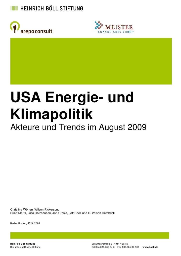 USA Energie- und Klimapolitik Akteure und Trends im August 2009     Christine Wörlen, Wilson Rickerson, Brian Marrs, Gisa ...