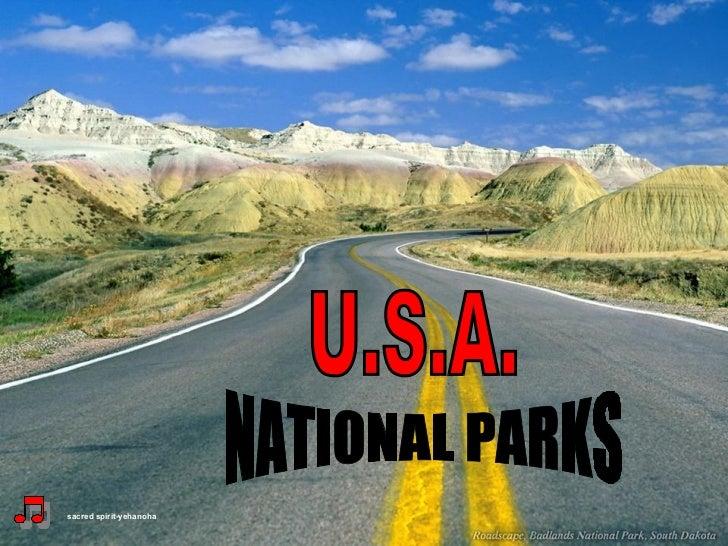 U.S.A. NATIONAL PARKS sacred spirit-yehanoha