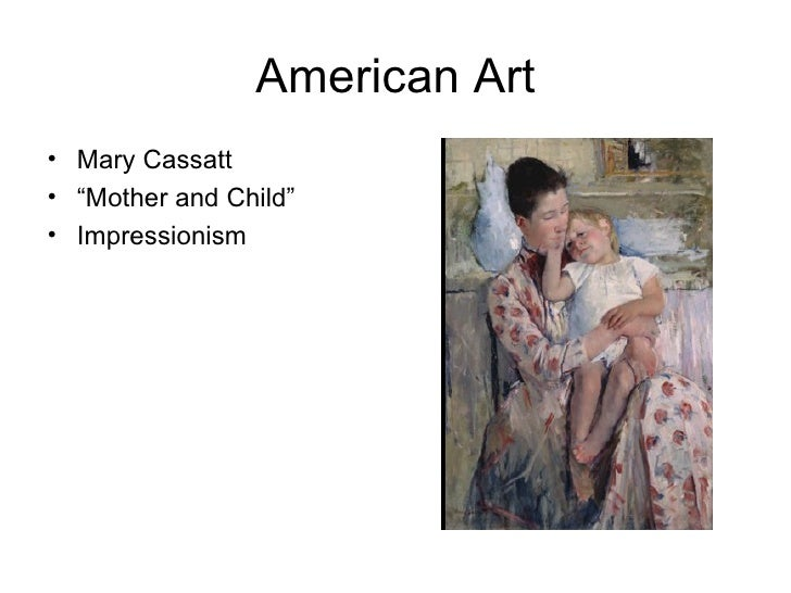 "American Art• Mary Cassatt• ""Mother and Child""• Impressionism"