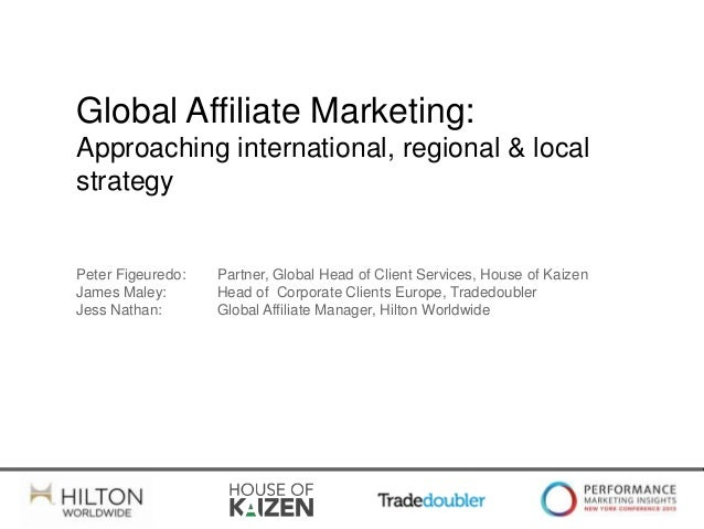 Global Affiliate Marketing - Approaching International, Regional and Local Strategy