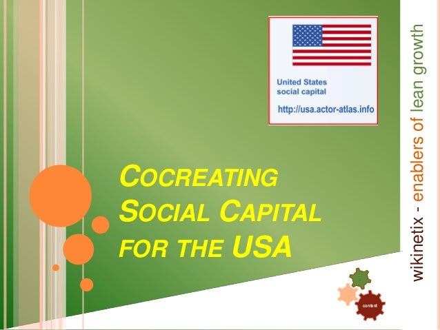 content..wikinetix-enablersofleangrowthCOCREATINGSOCIAL CAPITALFOR THE USA