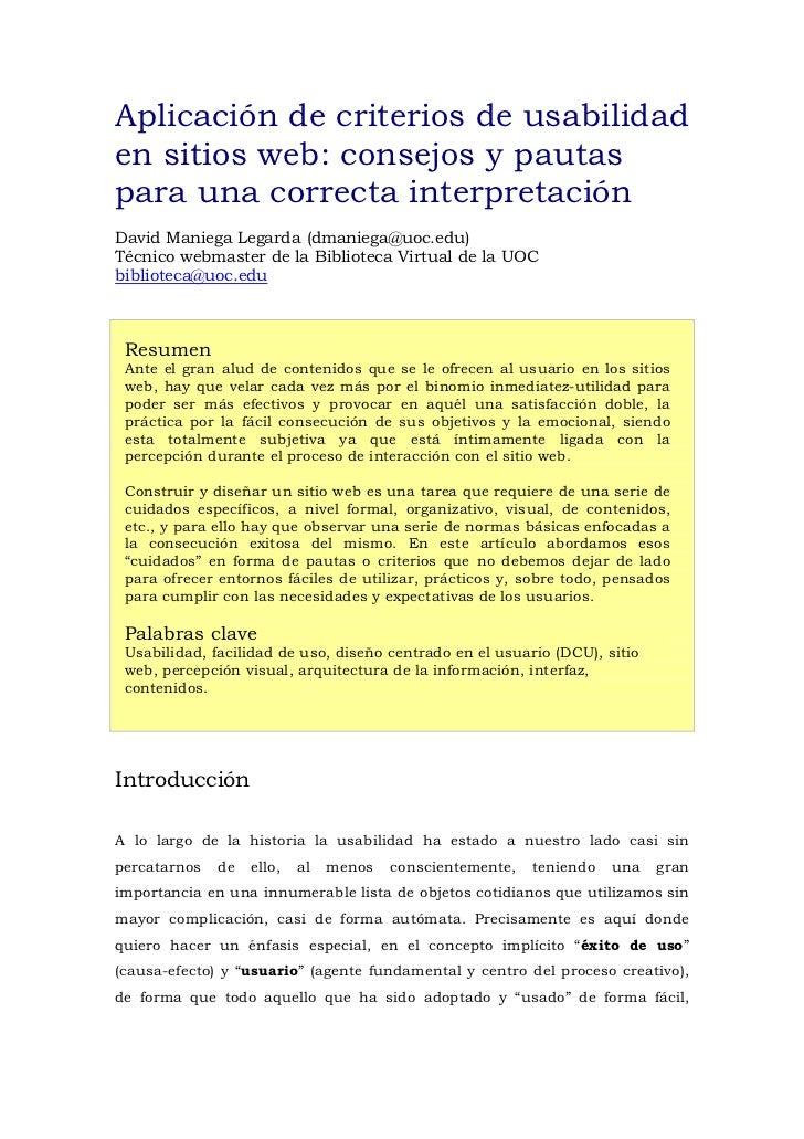 Aplicación de criterios de usabilidaden sitios web: consejos y pautaspara una correcta interpretaciónDavid Maniega Legarda...