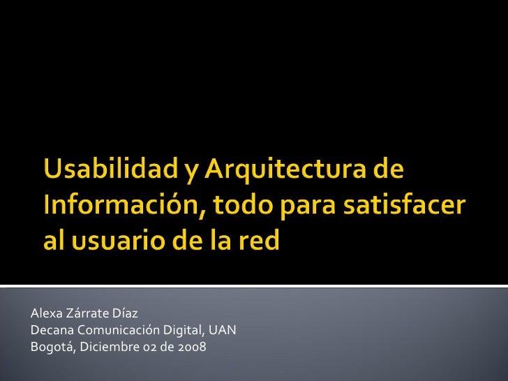 Usabilidad y Arquitectura de Información, un pretexto para hablar de la satisfacción del usuario
