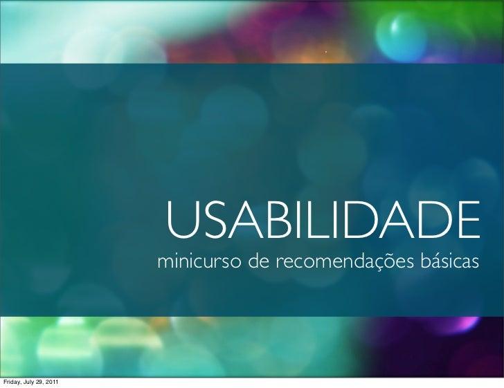 Curso Recomendações de Usabilidade - 29/07/2011