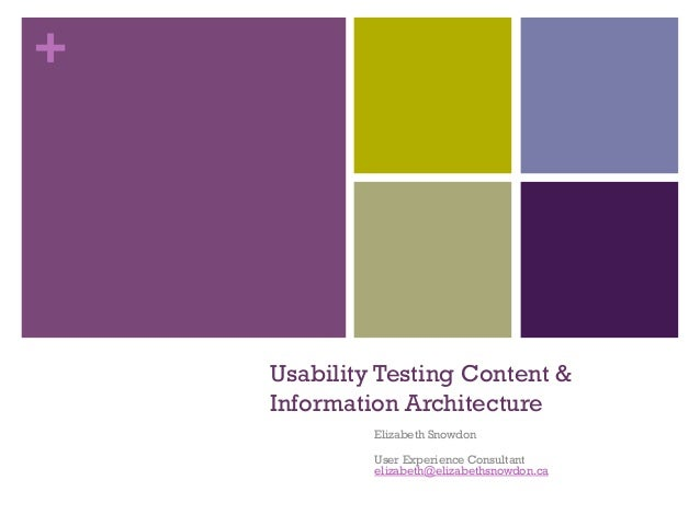 +    Usability Testing Content &    Information Architecture             Elizabeth Snowdon             User Experience Con...