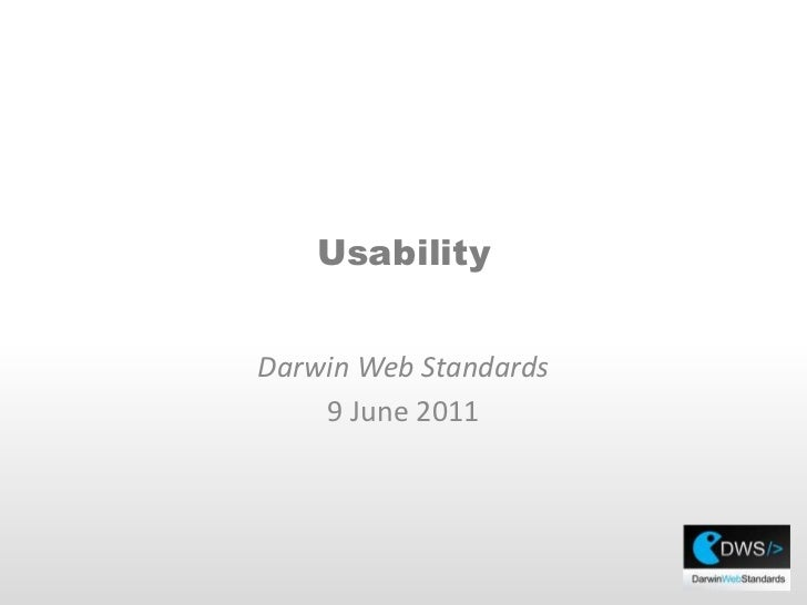 Usability<br />Darwin Web Standards <br />9 June 2011<br />