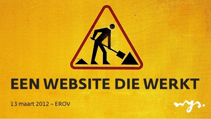 EEN WEBSITE DIE WERKT13 maart 2012 – EROV