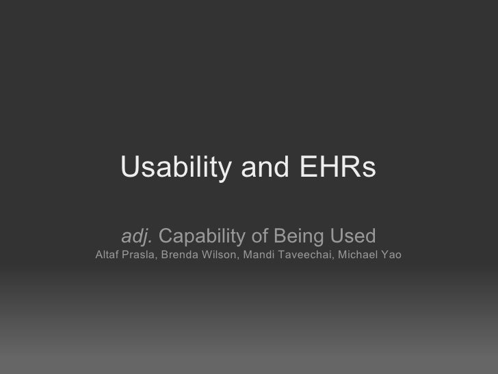 Usability and EHRs