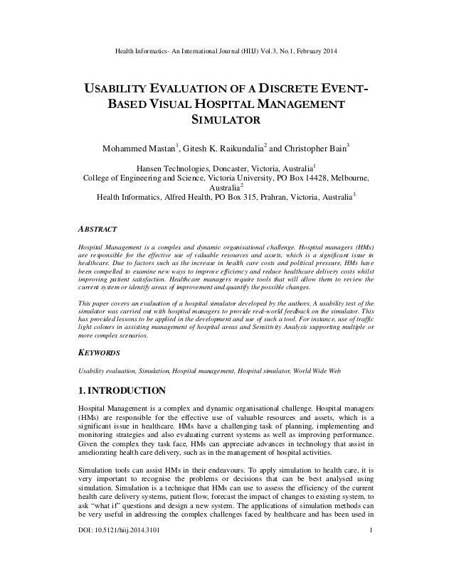 Usability evaluation of a discrete event based visual hospital management simulator