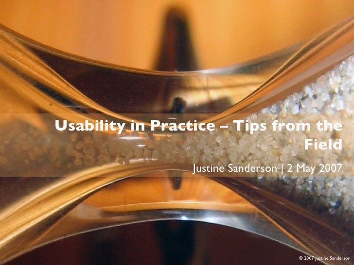Usability in Practice        Usability in Practice – Tips from the                                      Field             ...
