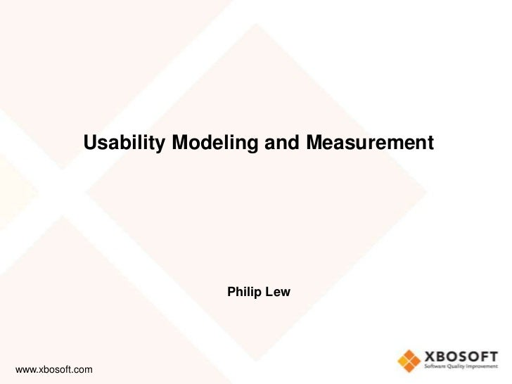 Usability modeling and measurement