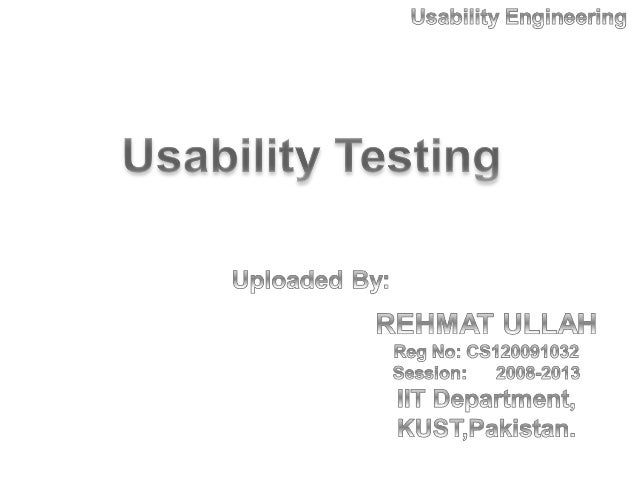 Usability engineering Usability testing