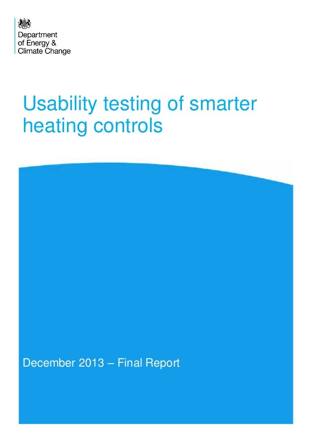 Usability testing of smarter heating controls  December 2013 – Final Report