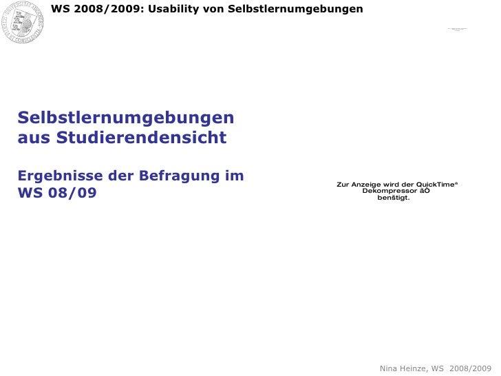 Selbstlernumgebungen aus Studierendensicht  Ergebnisse der Befragung im WS 08/09