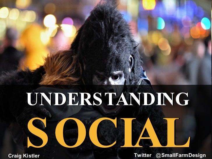 Understanding Social