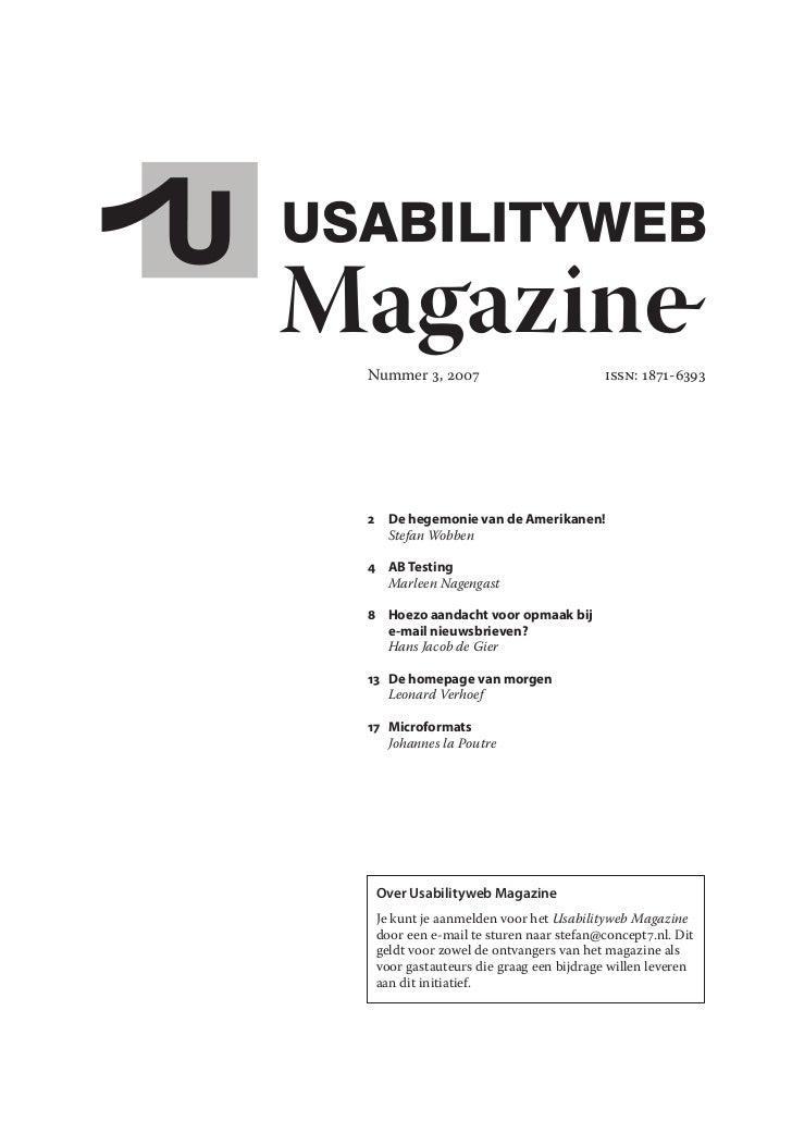Magazine  Nummer 3, 2007                         ISSN: 1871-6393      2 DehegemonievandeAmerikanen!     Stefan Wobben...
