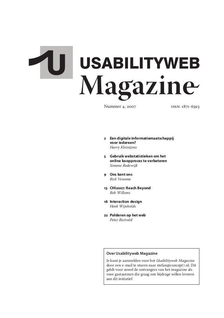 Magazine  Nummer 4, 2007                         ISSN: 1871-6393      2 Eendigitaleinformatiemaatschappij     vooried...