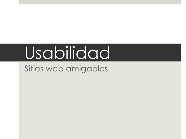 Usabilidad Sitios web amigables