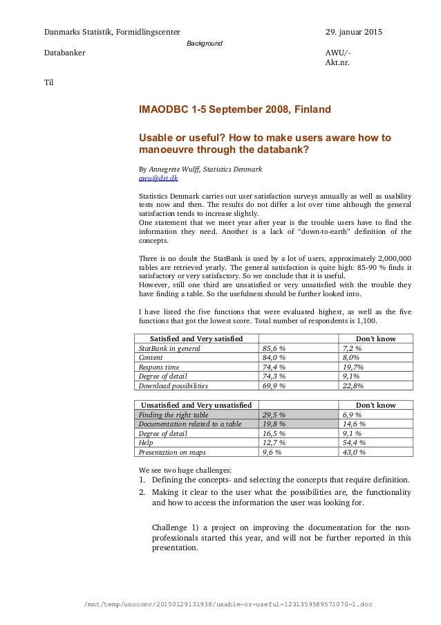 DanmarksStatistik,Formidlingscenter 29.januar2015 Databanker AWU/ Akt.nr. Til IMAODBC 1-5 September 2008, Finland Us...