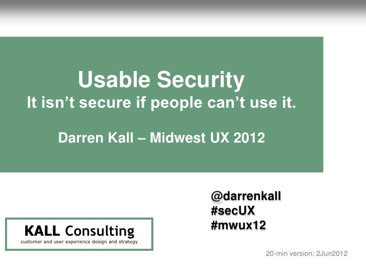 1                                                                              Usable Security                            ...