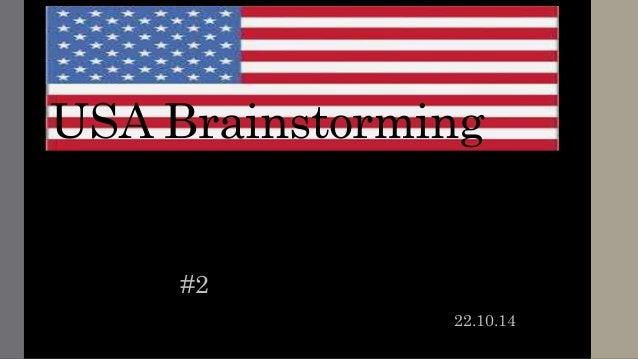 USA Brainstorming  #2  22.10.14
