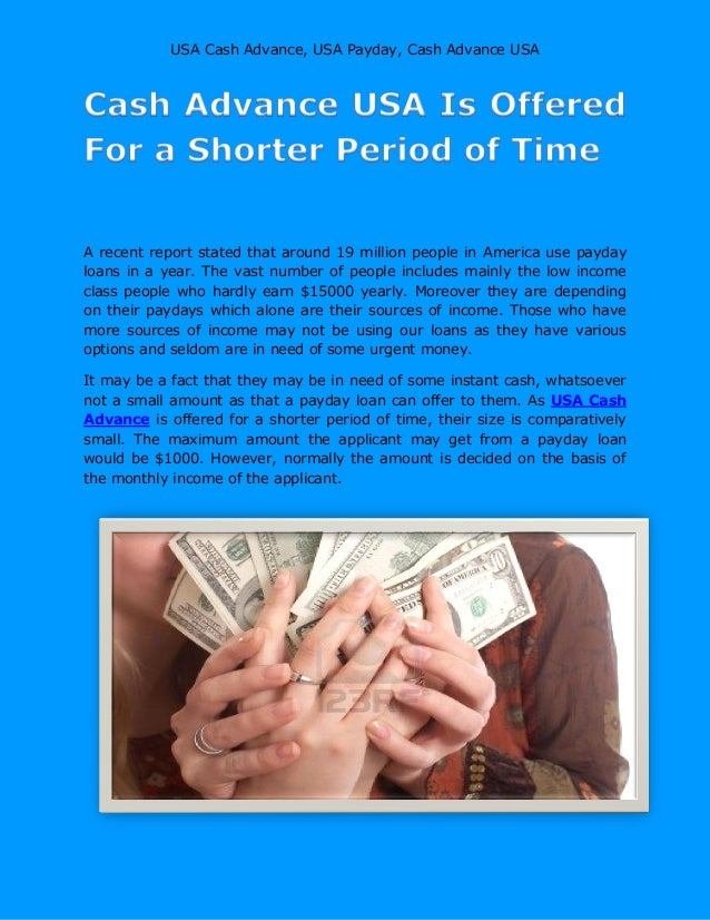 Usa cash advance  suitable for those who have smaller financial crises