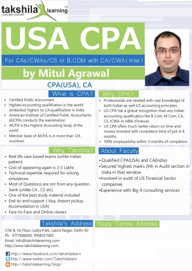 USA CPAFor CAs/CWAs/CS or B.COM with CA/CWA(Inter)by Mitul AgrawalCPA(USA), CATakshilas AddressWhat is CPA?Why Takshila?Wh...
