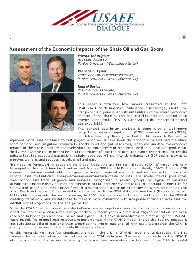 .  Assessment of the Economic Impacts of the Shale Oil and Gas Boom Farzad Taheripour Assistant Professor, Purdue Universi...