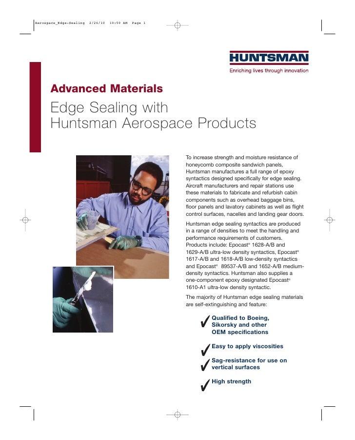 Aerospace_Edge-Sealing   2/26/10   10:50 AM   Page 1      Advanced Materials      Edge Sealing with      Huntsman Aerospac...
