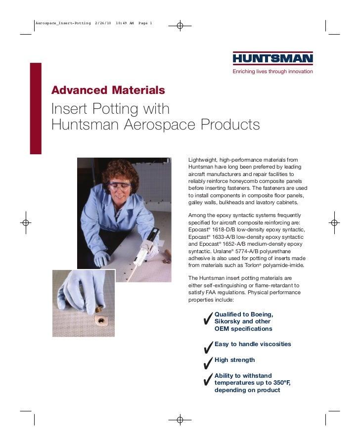 Aerospace_Insert-Potting   2/26/10   10:49 AM   Page 1      Advanced Materials      Insert Potting with      Huntsman Aero...