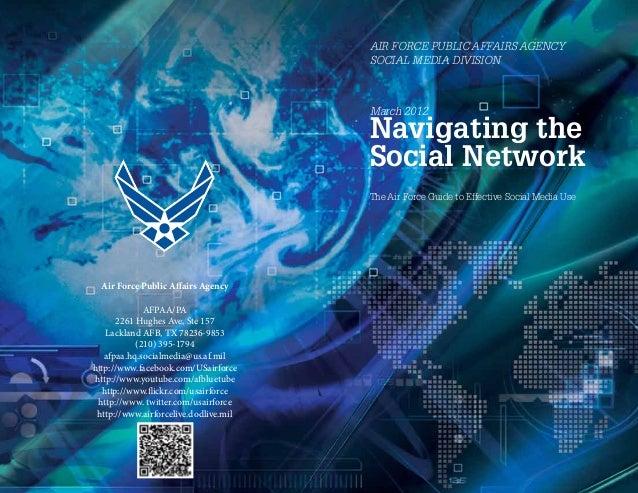 AIR FORCE PUBLIC AFFAIRS AGENCY                                       SOCIAL MEDIA DIVISION                               ...