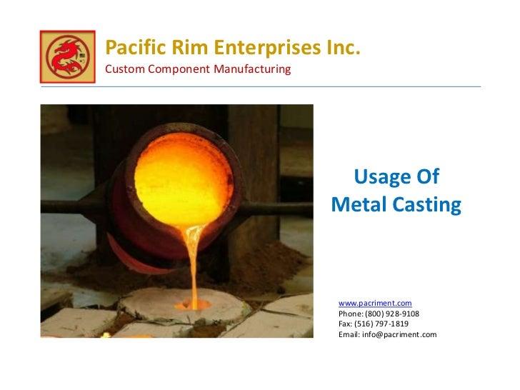 Pacific Rim Enterprises Inc.Custom Component Manufacturing                                  Usage Of                      ...
