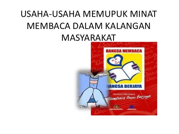 Usaha usaha memupuk minat membaca dalam kalangan masyarakat